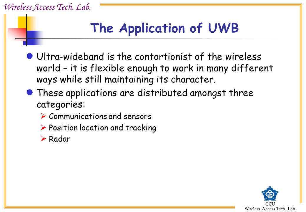 The Application of UWB
