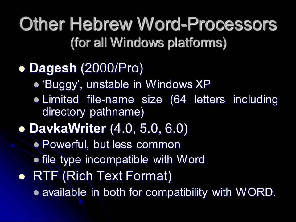 Other Hebrew Word-Processors (for all Windows platforms)