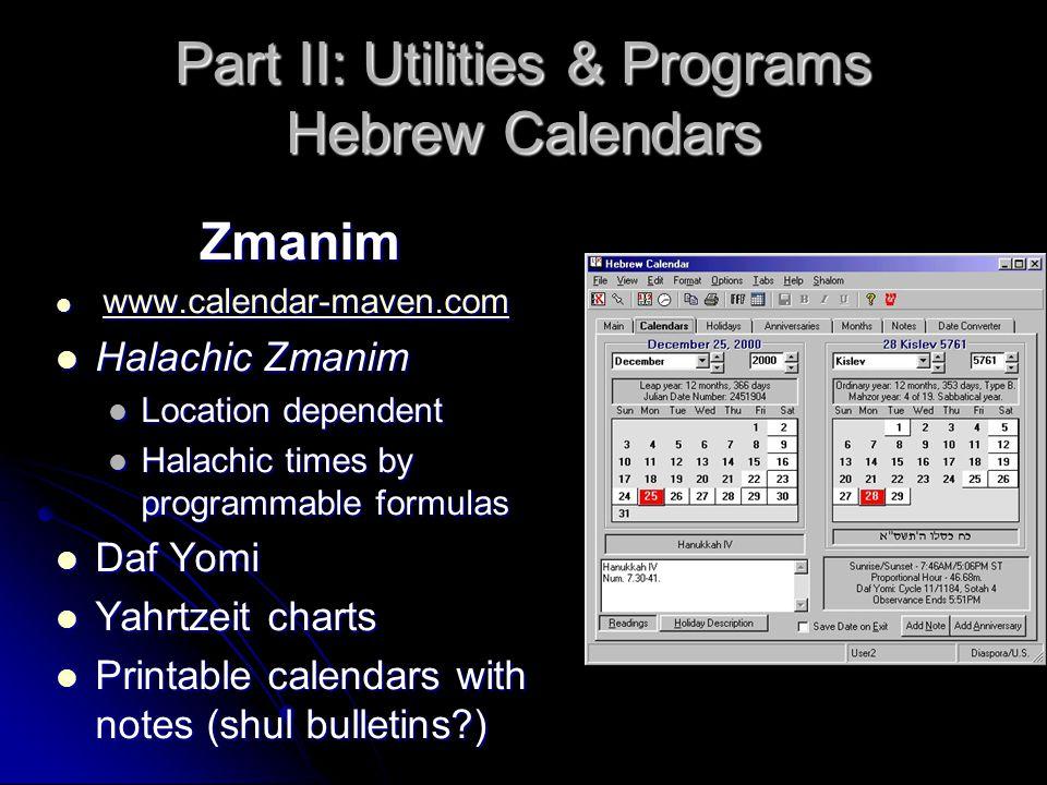 Part II: Utilities & Programs Hebrew Calendars