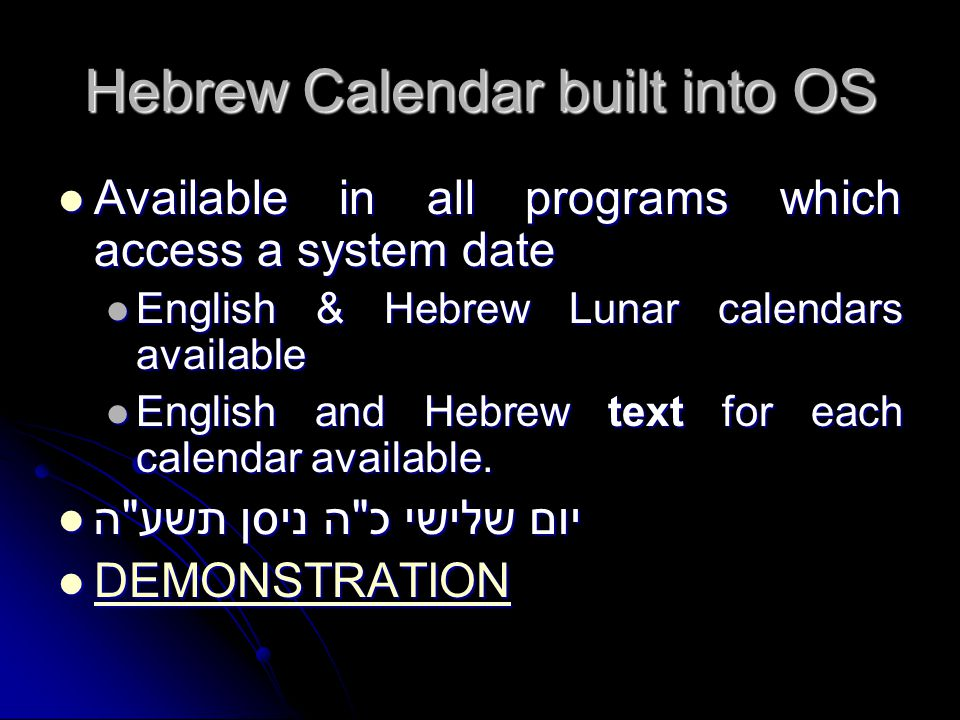 Hebrew Calendar built into OS