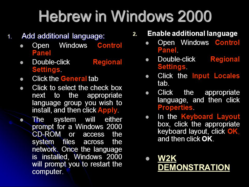 Hebrew in Windows 2000 W2K DEMONSTRATION Add additional language: