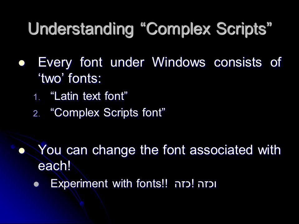 Understanding Complex Scripts