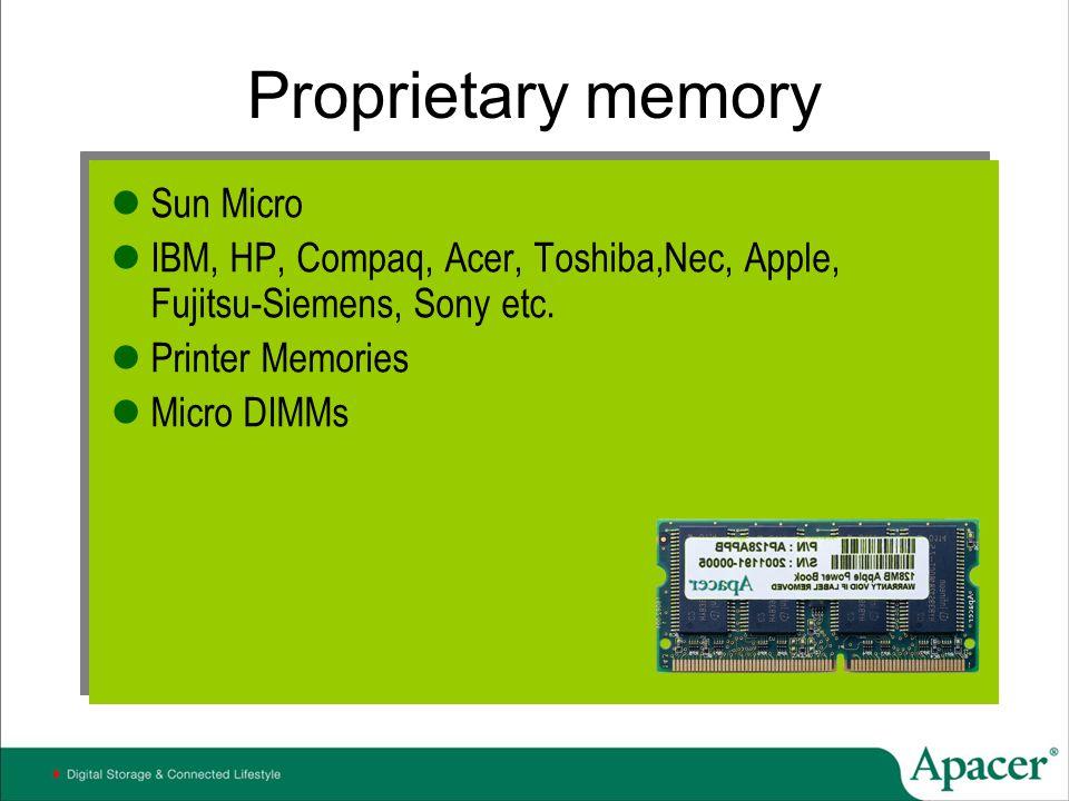 Proprietary memory Sun Micro
