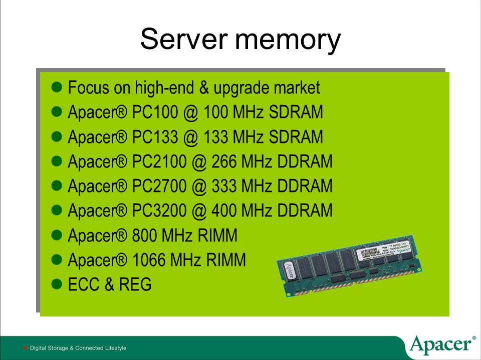 Server memory Focus on high-end & upgrade market