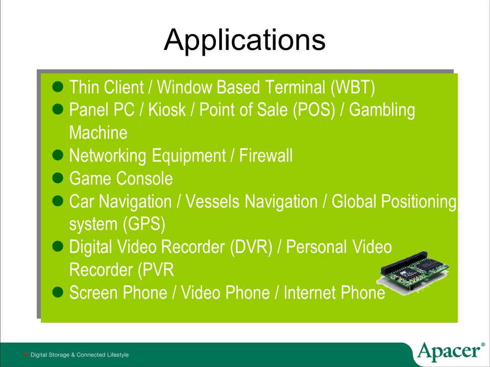 Applications Thin Client / Window Based Terminal (WBT)
