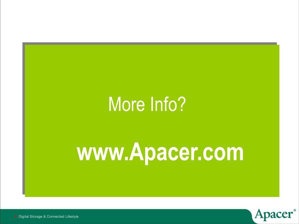 More Info www.Apacer.com