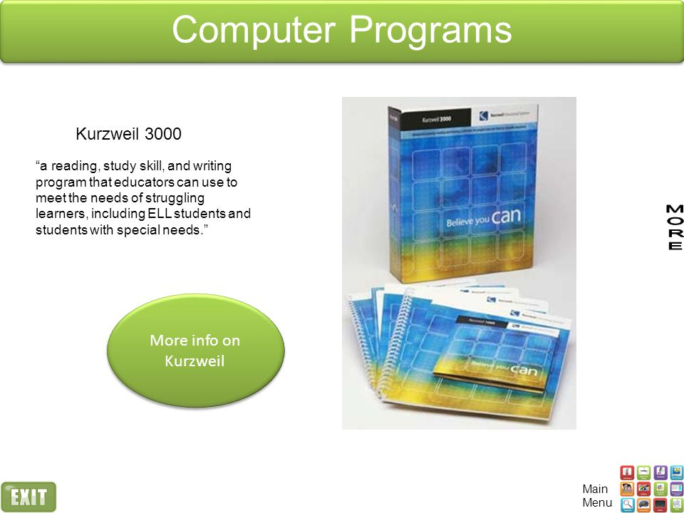 Computer Programs Kurzweil 3000 More info on Kurzweil