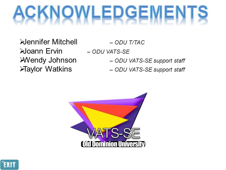 Acknowledgements Jennifer Mitchell – ODU T/TAC