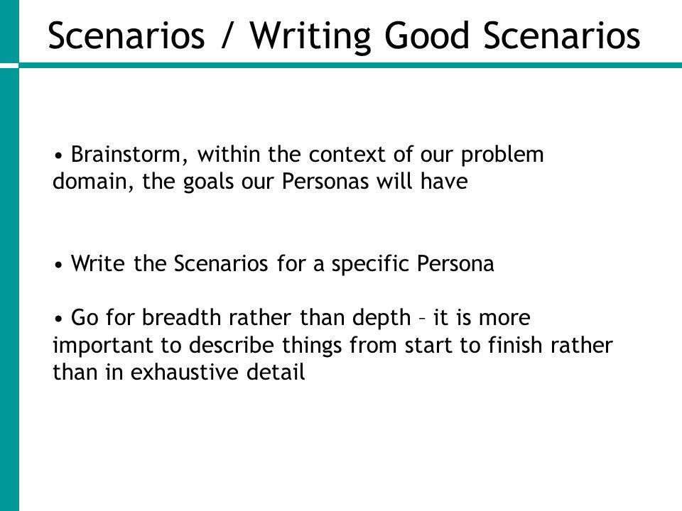 Scenarios / Writing Good Scenarios