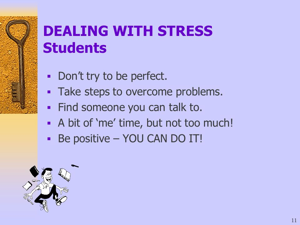 DEALING WITH STRESS Students
