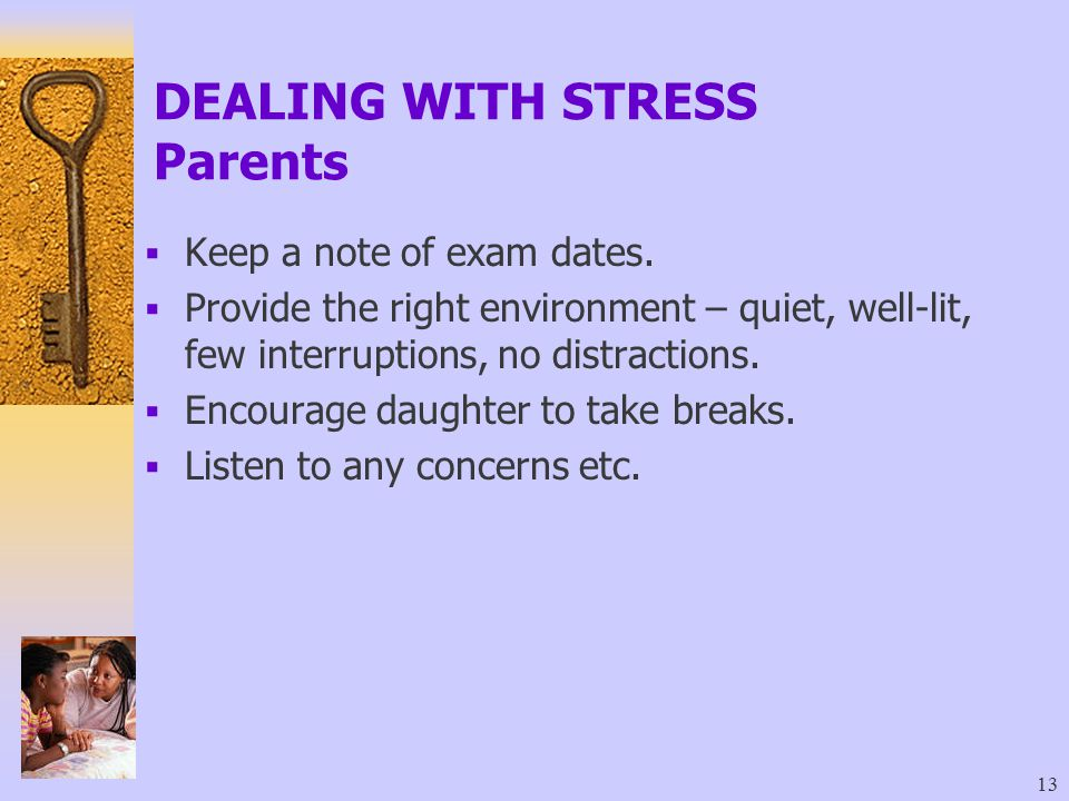 DEALING WITH STRESS Parents