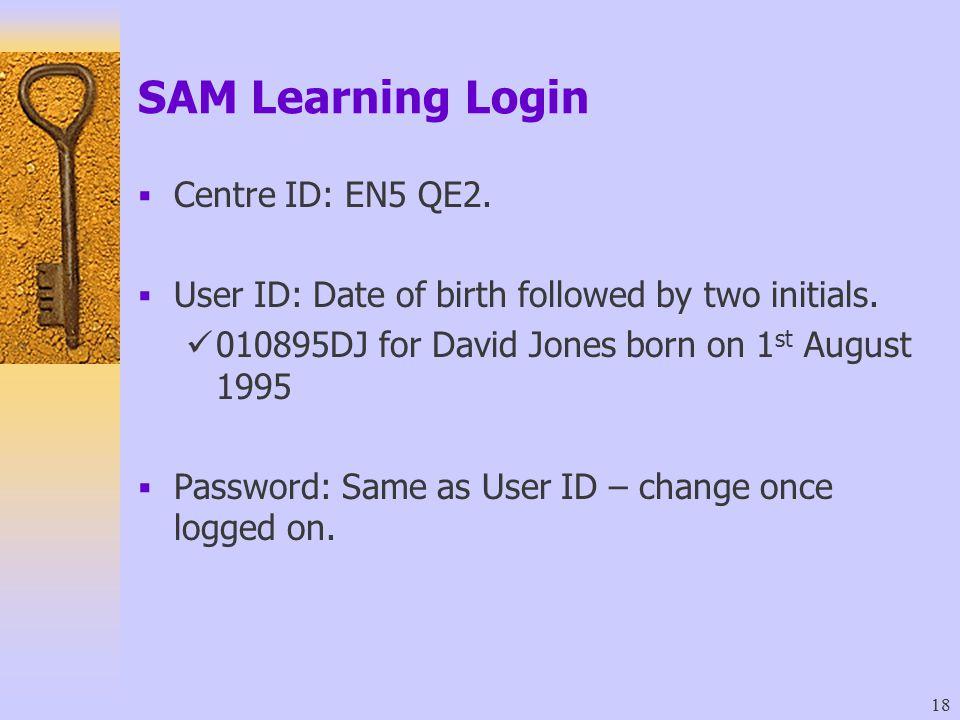 SAM Learning Login Centre ID: EN5 QE2.