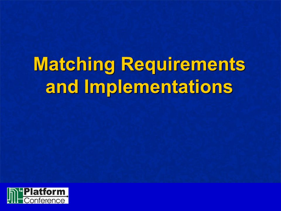 Matching Requirements and Implementations