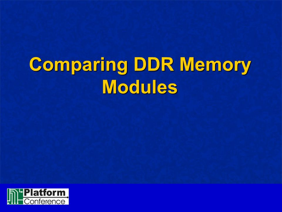 Comparing DDR Memory Modules
