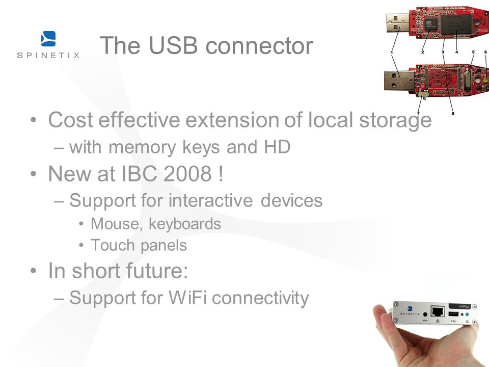 The USB connector Cost effective extension of local storage