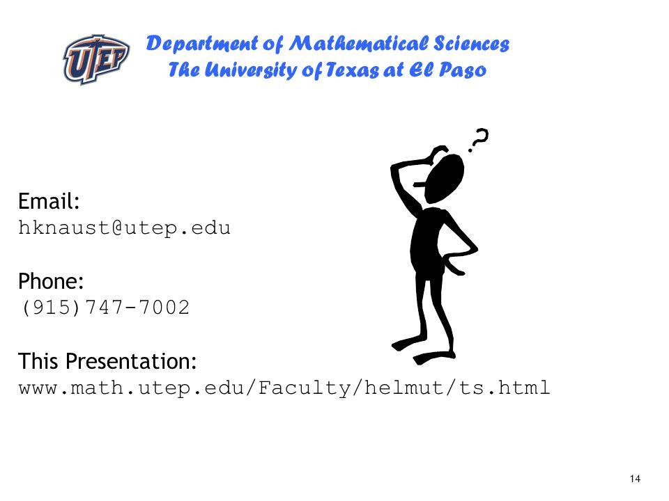 Email: hknaust@utep.edu. Phone: (915)747-7002.