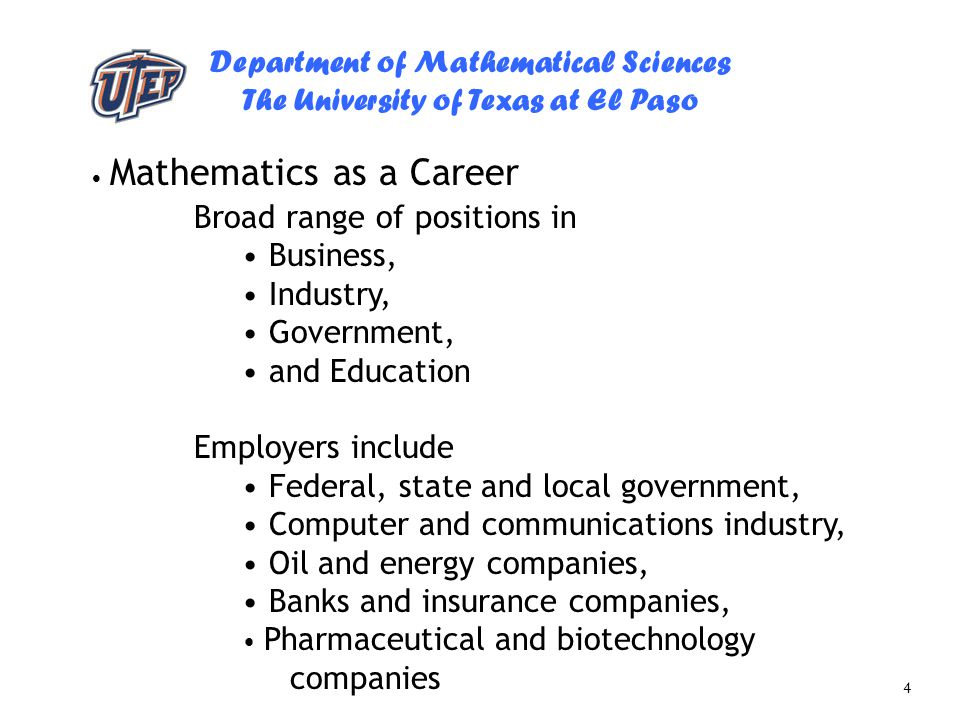 Broad range of positions in Business, Industry, Government,