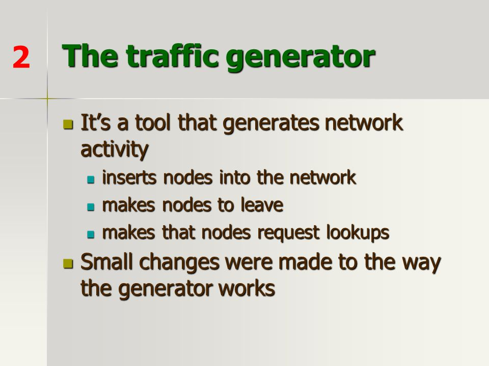 The traffic generator 2 It's a tool that generates network activity