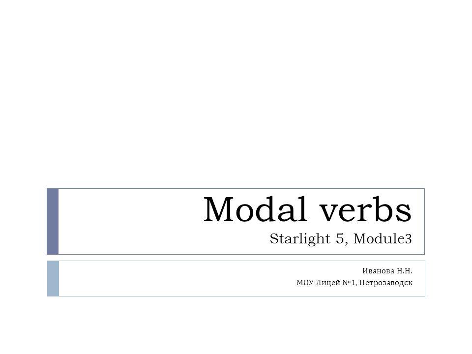 Modal verbs Starlight 5, Module3