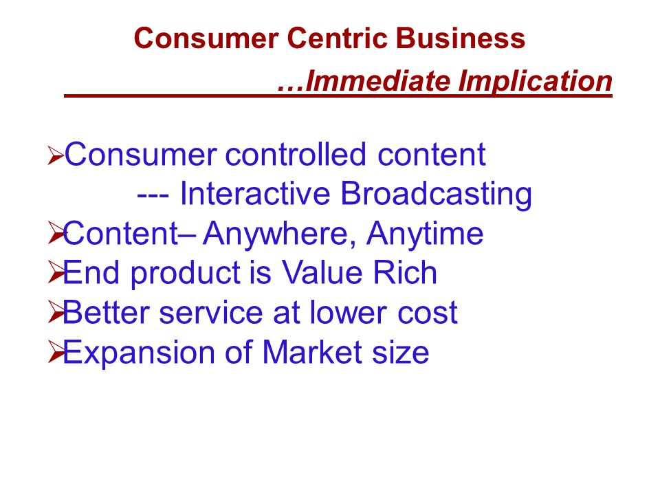 Consumer Centric Business