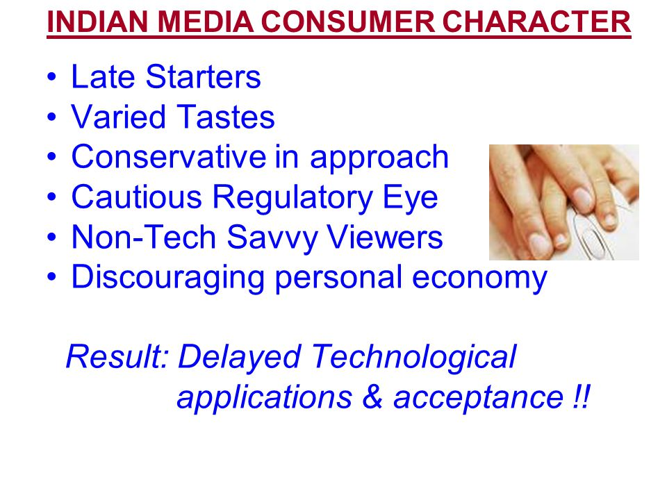 INDIAN MEDIA CONSUMER CHARACTER