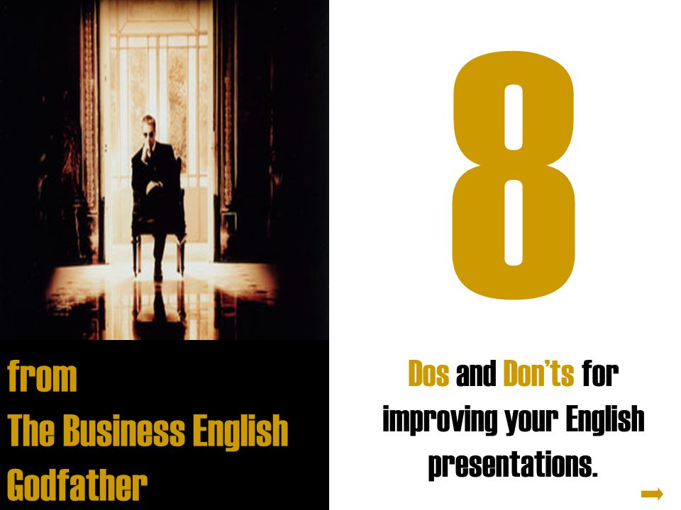 8 Dos and Don'ts for improving your English presentations.