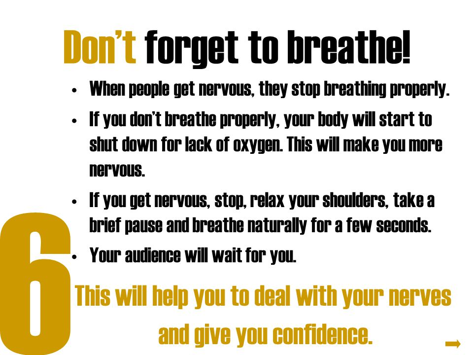 Don't forget to breathe!