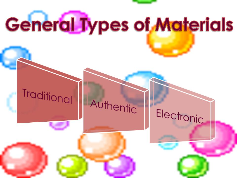 General Types of Materials