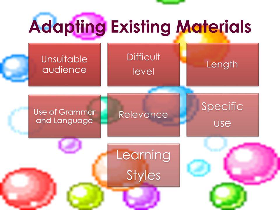 Adapting Existing Materials