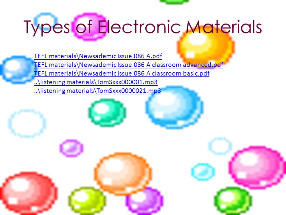 Types of Electronic Materials