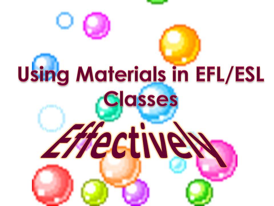 Using Materials in EFL/ESL