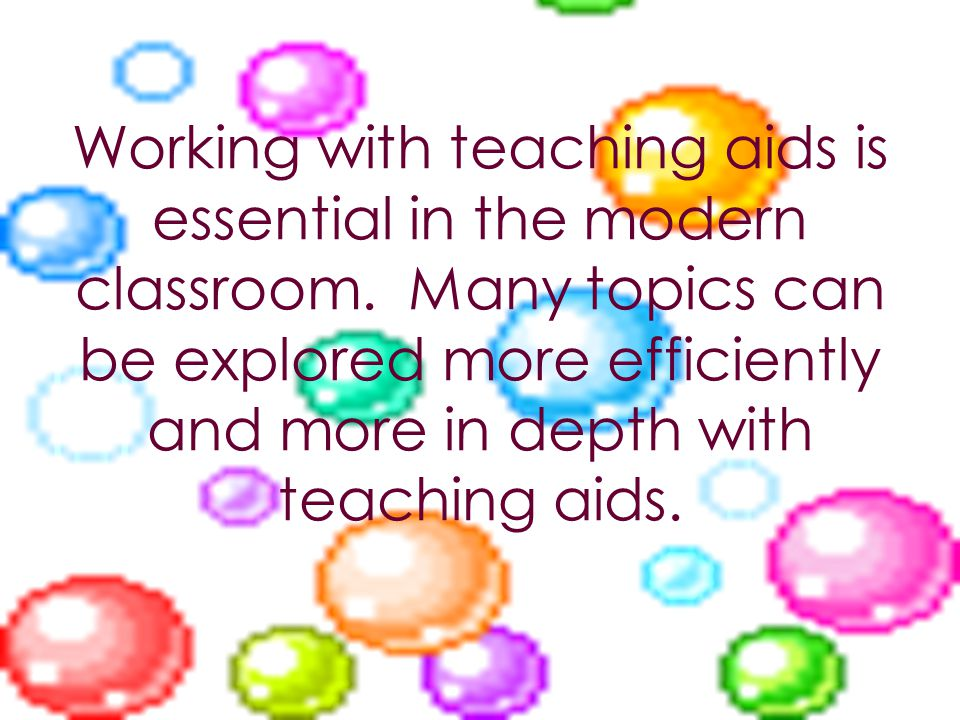 Working with teaching aids is essential in the modern classroom