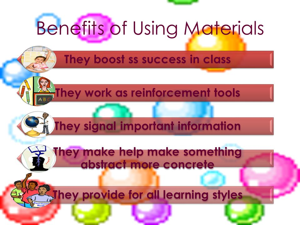 Benefits of Using Materials