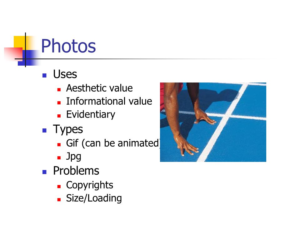 Photos Uses Types Problems Aesthetic value Informational value