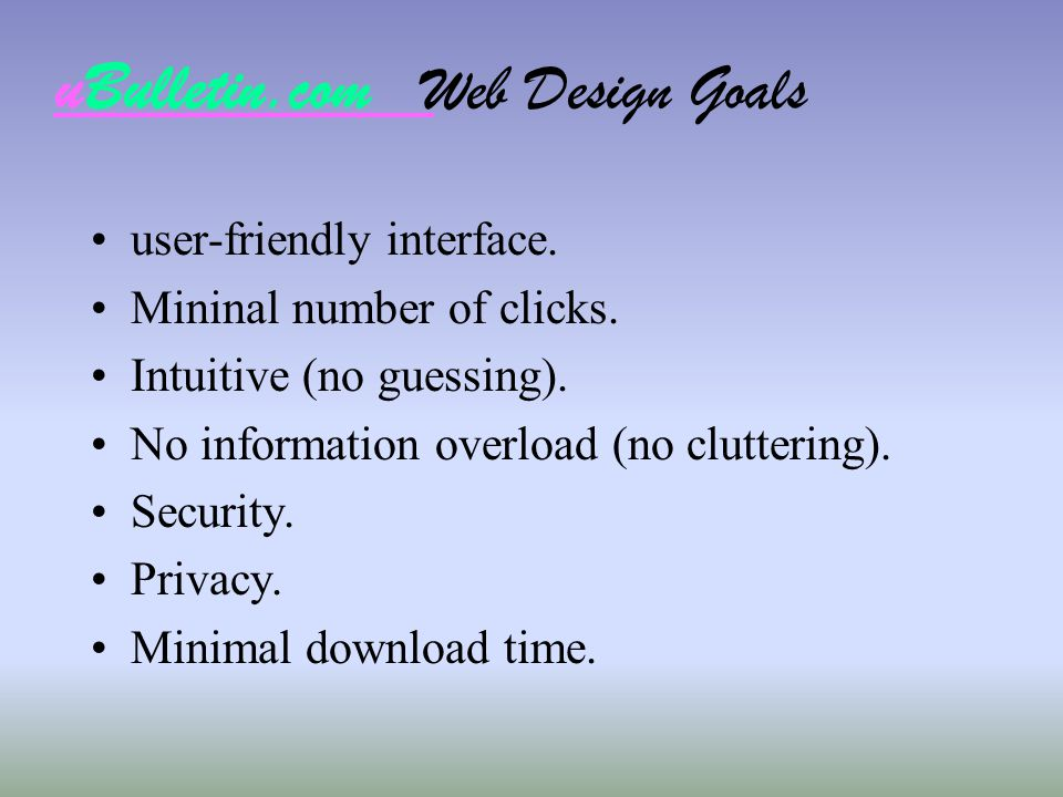 uBulletin.com Web Design Goals