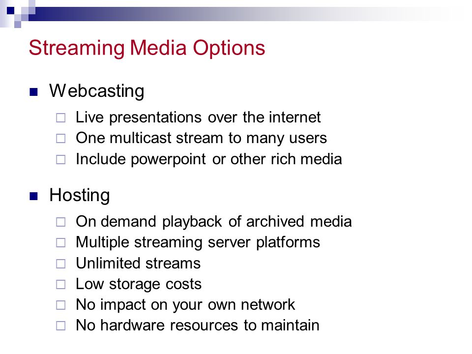 Streaming Media Options