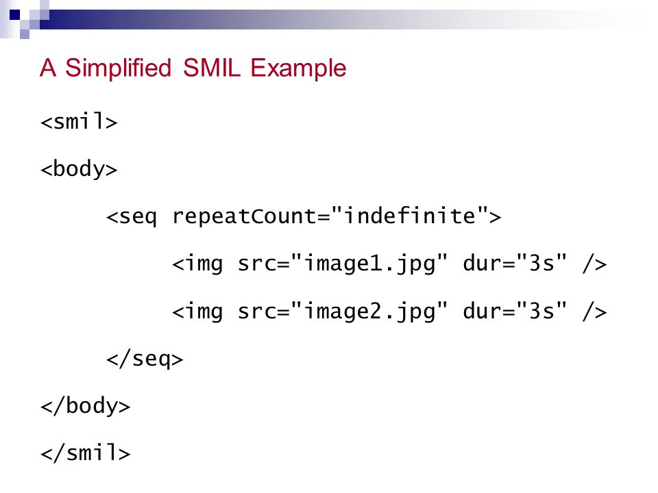 A Simplified SMIL Example