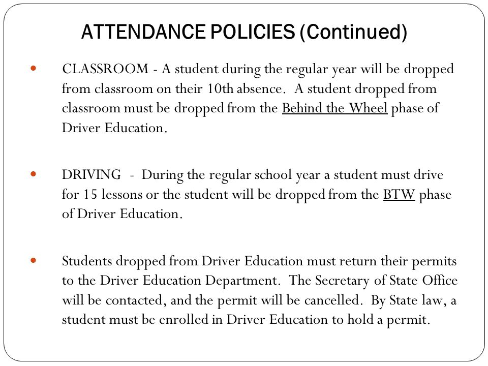ATTENDANCE POLICIES (Continued)