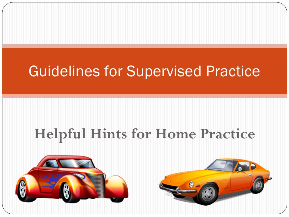 Guidelines for Supervised Practice