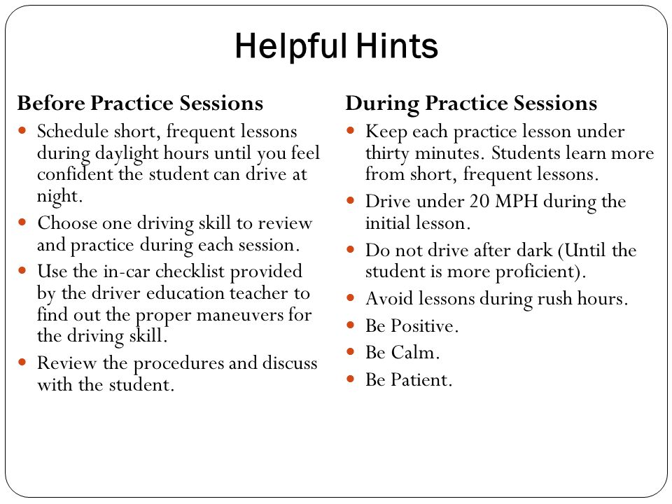 Helpful Hints Before Practice Sessions During Practice Sessions