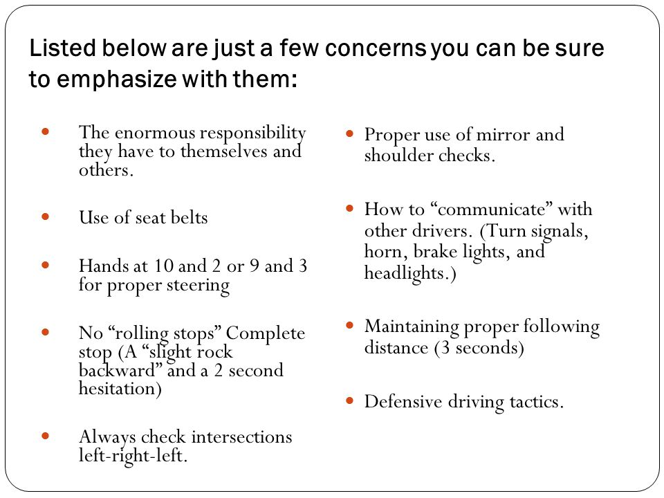 Listed below are just a few concerns you can be sure to emphasize with them: