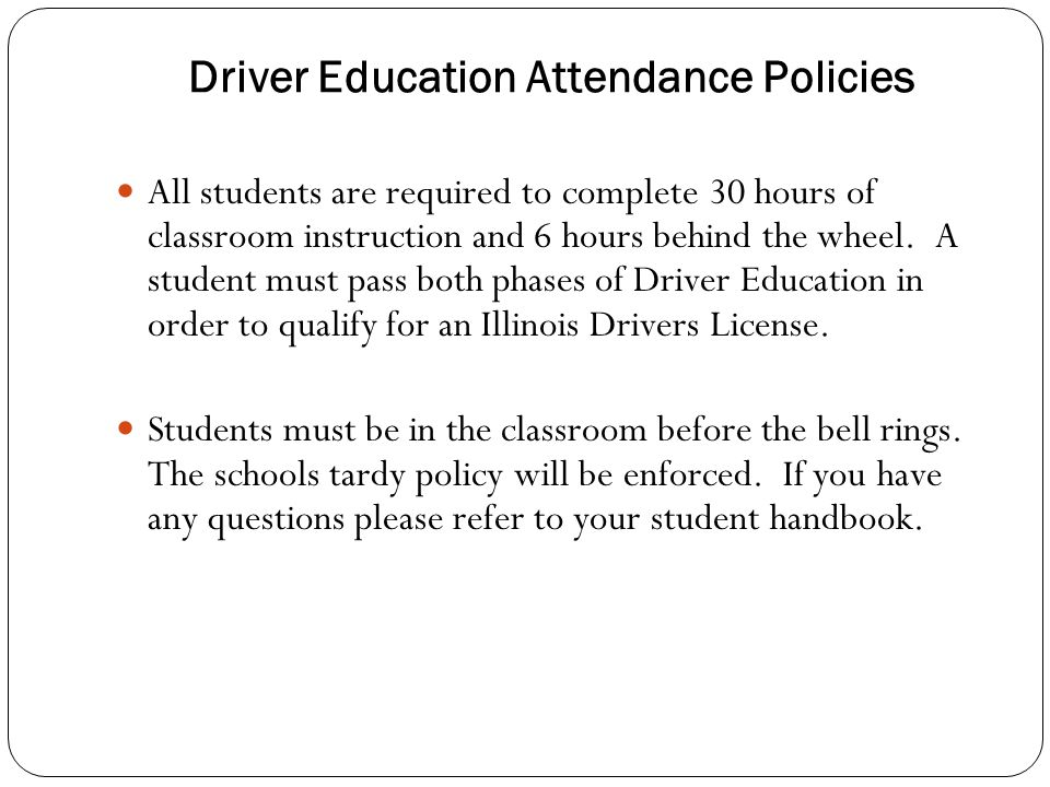 Driver Education Attendance Policies