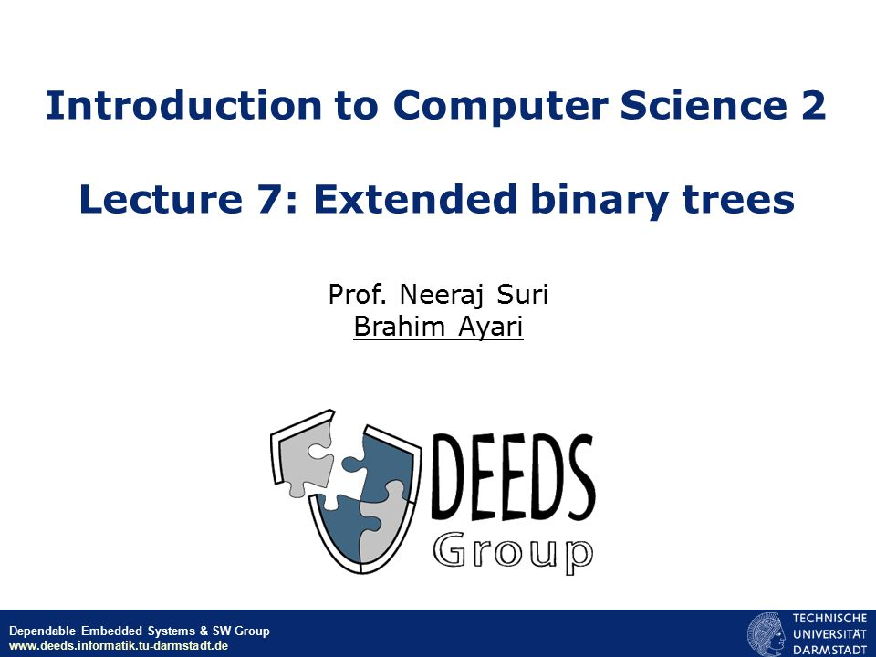 Introduction to Computer Science 2 Lecture 7: Extended binary trees