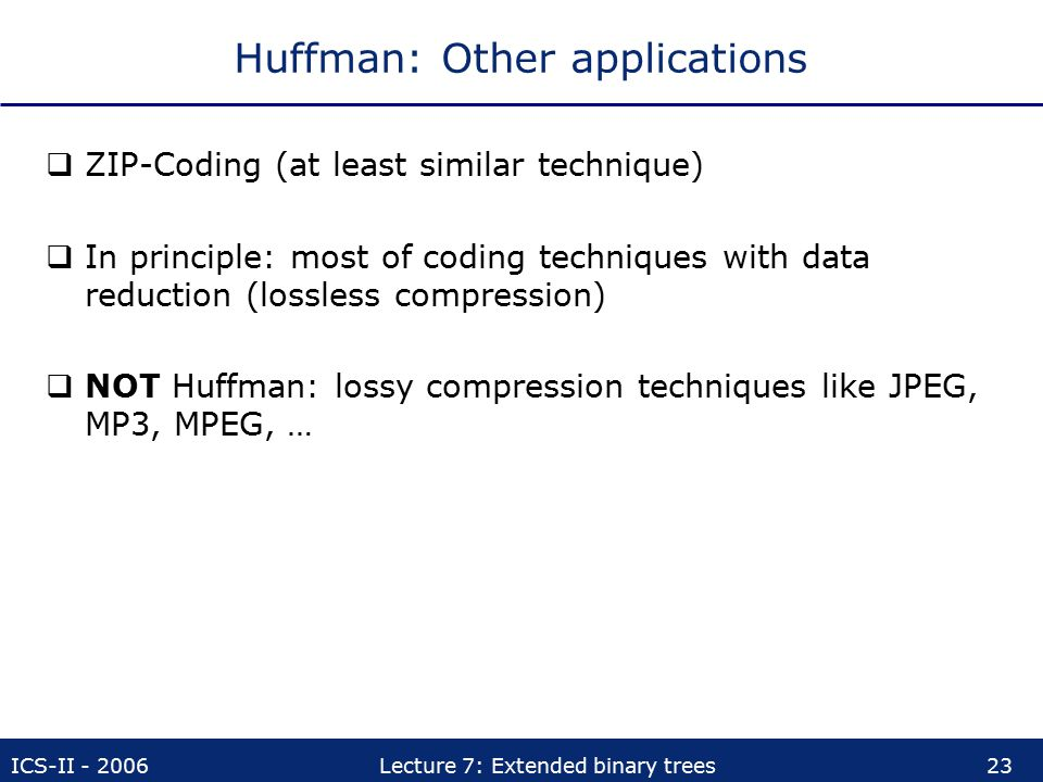 Huffman: Other applications