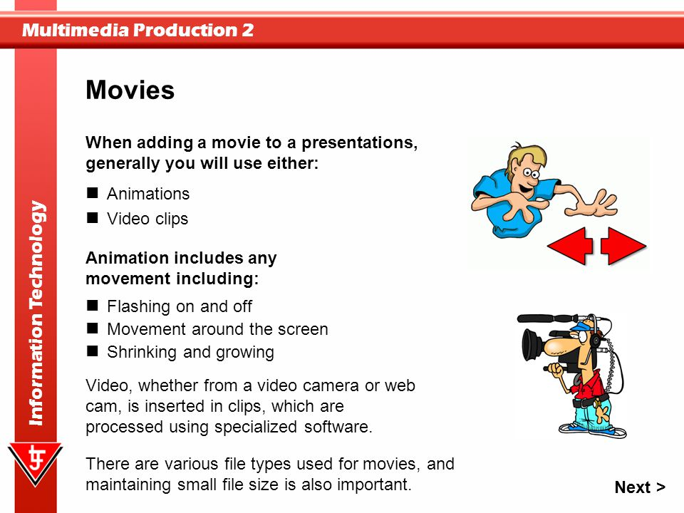 Movies When adding a movie to a presentations,