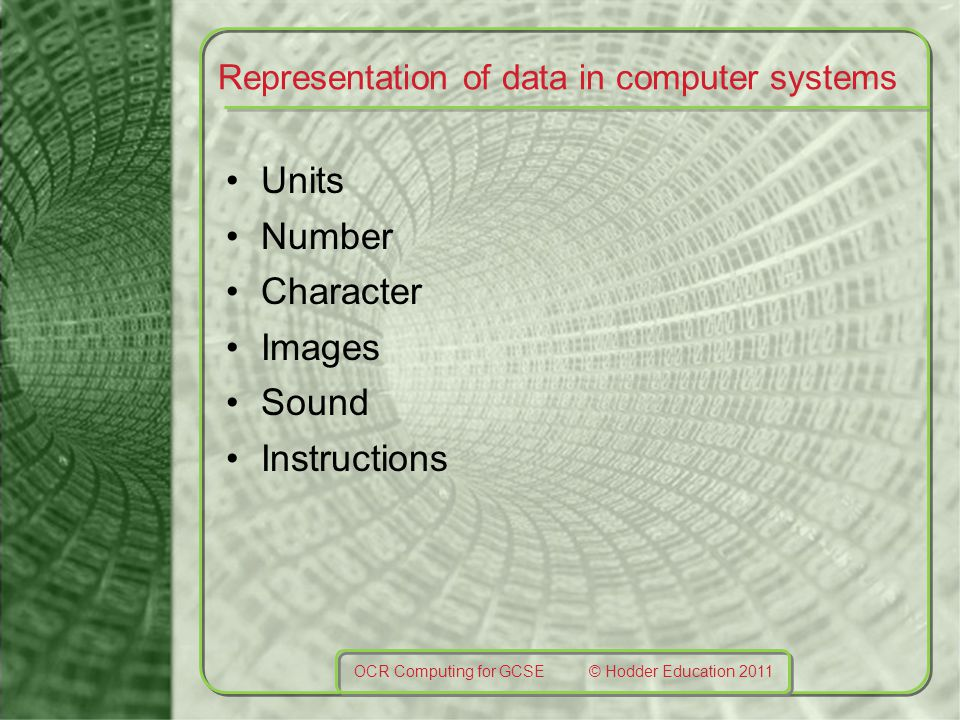 Representation of data in computer systems