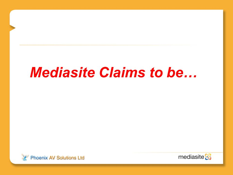 Mediasite Claims to be…
