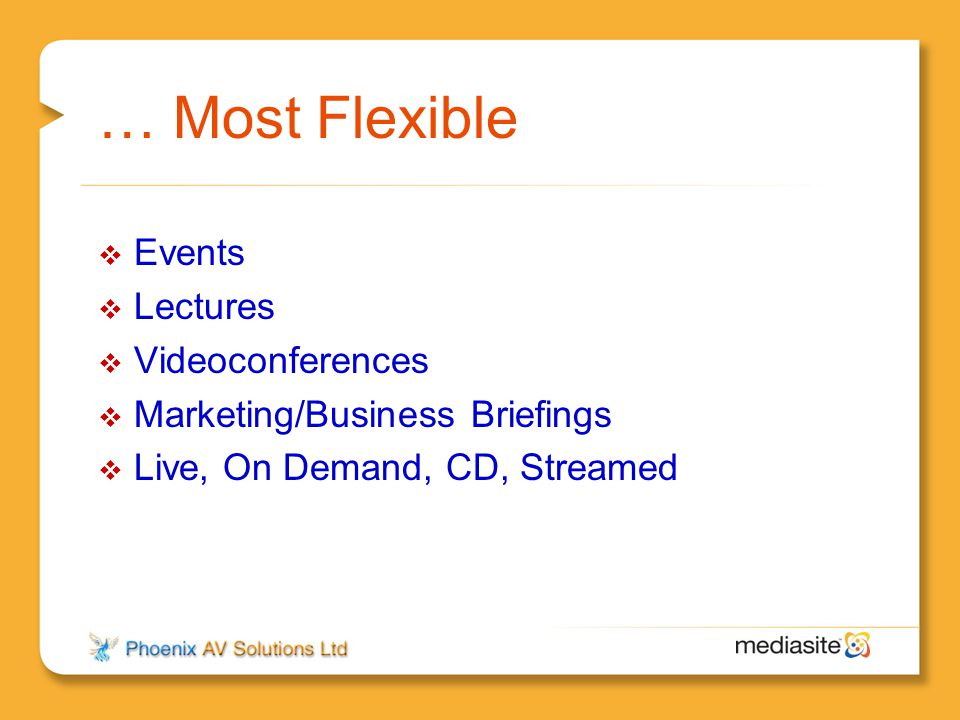 … Most Flexible Events Lectures Videoconferences