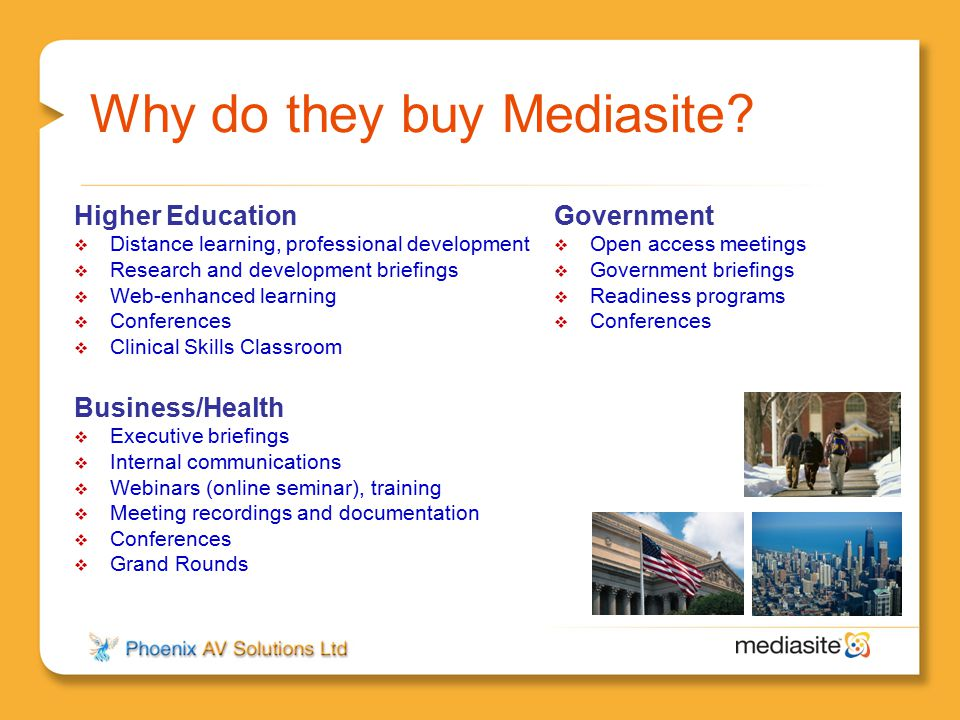 Why do they buy Mediasite