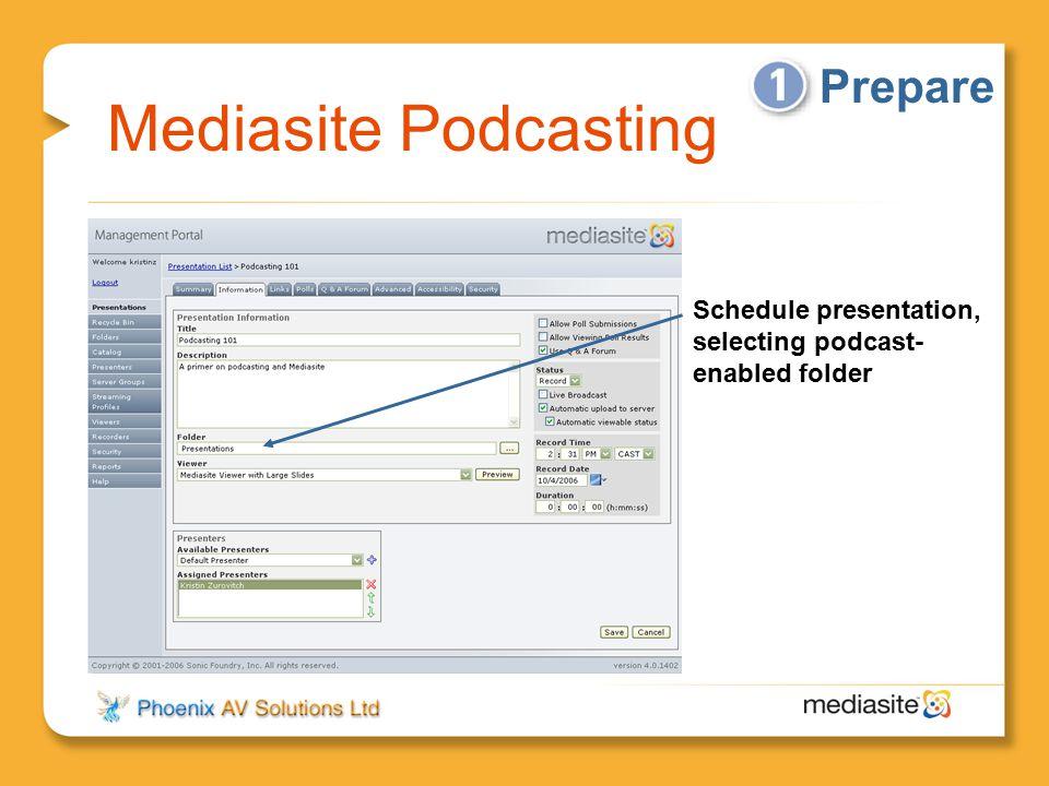 Mediasite Podcasting Prepare
